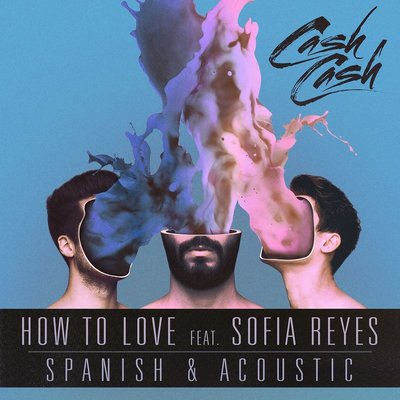 How To Love (Acoustic & Spanish B-Sides)