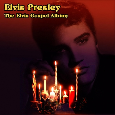 The Elvis Gospel Album