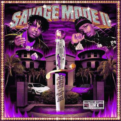 SAVAGE MODE II [CHOPPED NOT SLOPPED] [Explicit]