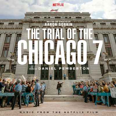 The Trial Of The Chicago 7(Music From The Netflix Film)