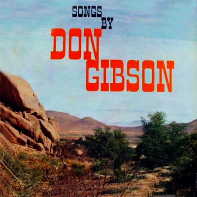 Songs By Don Gibson